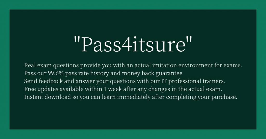 Pass4itsure Definitely Helps You in Passing Exam